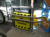 Caution -- No restricted traffic